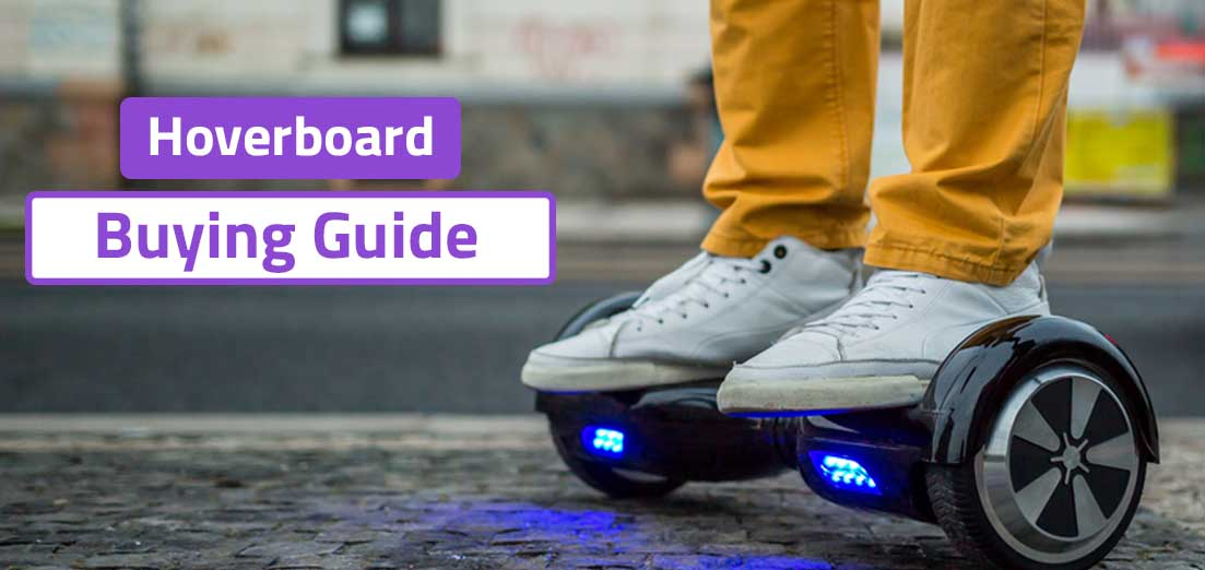 Hoverboard Buying Guide 2020