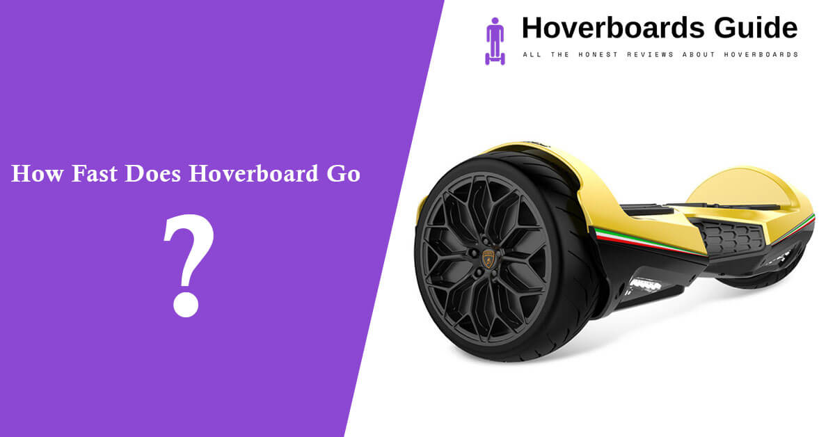How Fast Does Hoverboard Go