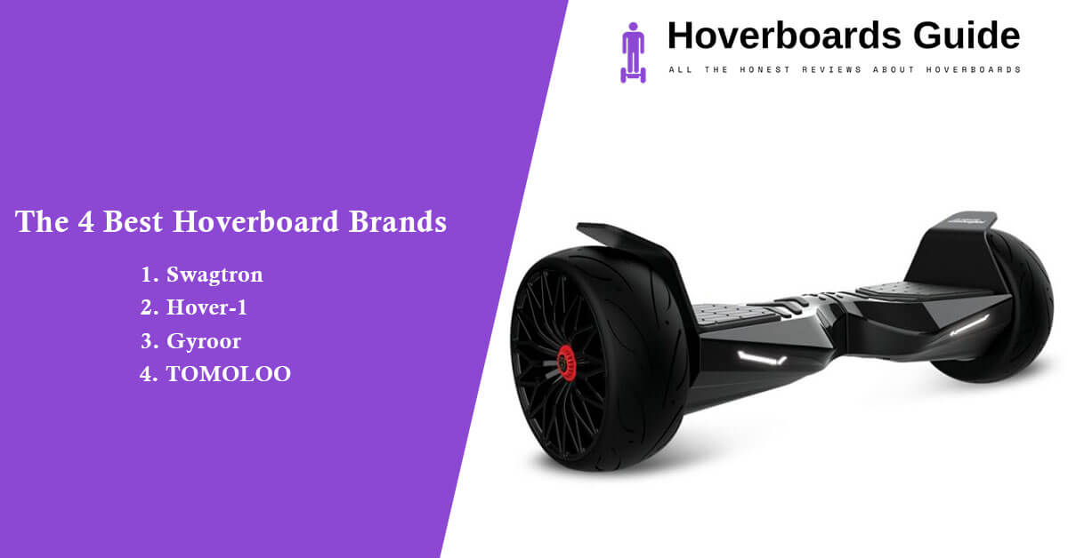 The 4 Best Hoverboard Brands