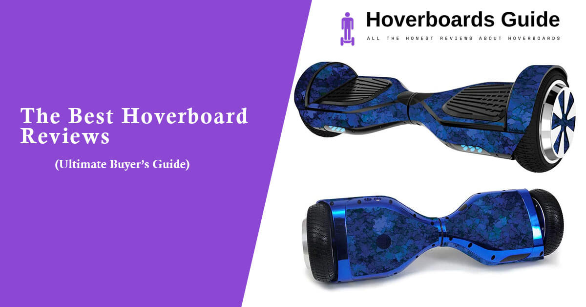 The Best Hoverboard Reviews
