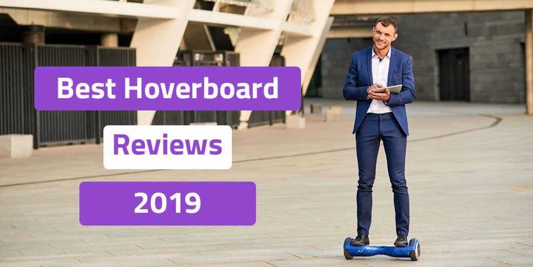 The Best Hoverboards Reviews
