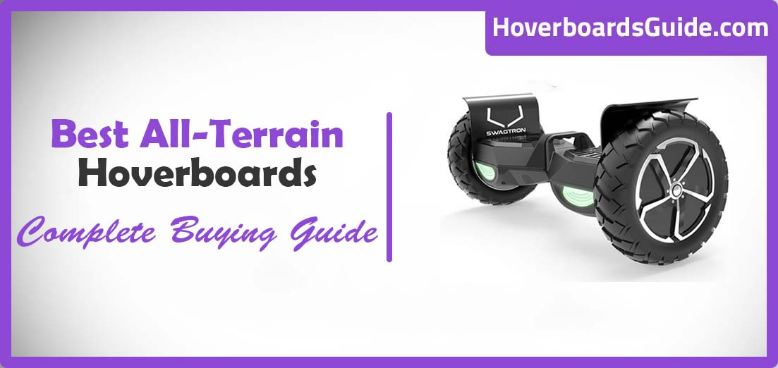Best All Terrain Hoverboards