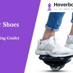 Best Hover Shoes to Buy in 2020 (Complete Buying Guide)
