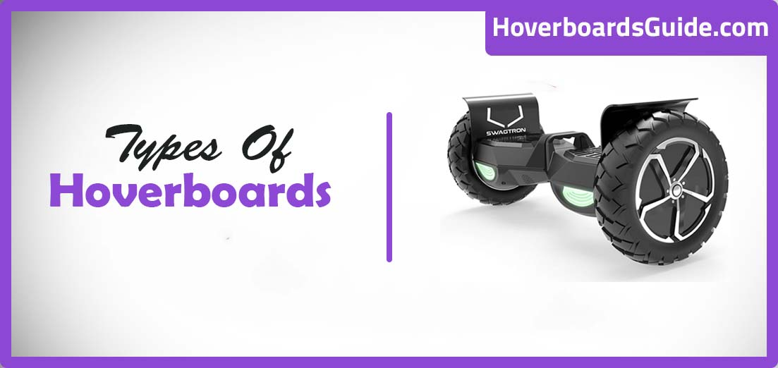 Types of Hoverboards