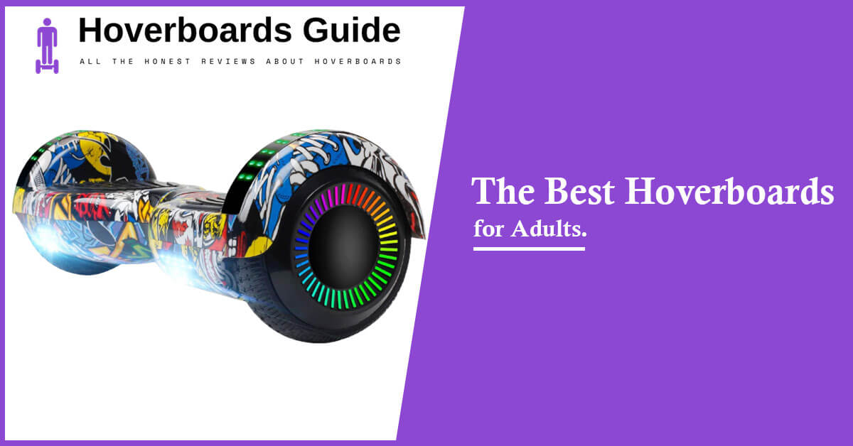 The Best Hoverboards for Adults
