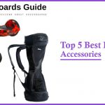 Top 5 Best Hoverboard Accessories
