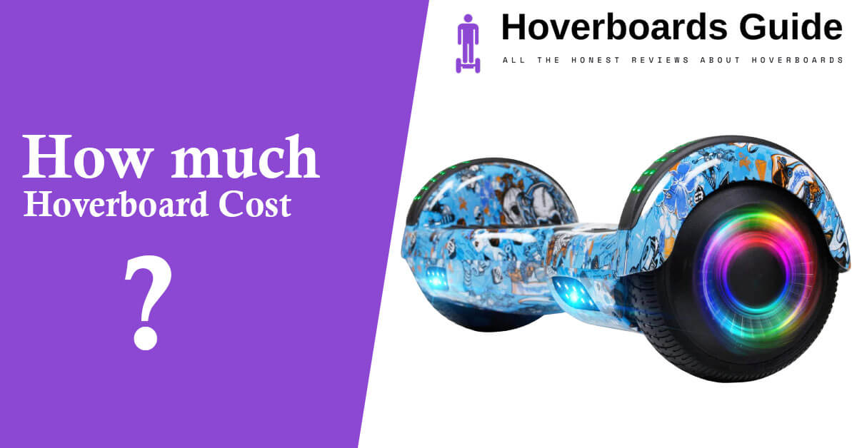 how much hoverboards costs?