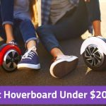 Best Hoverboards Under $200 (Complete Buying Guide & Review)