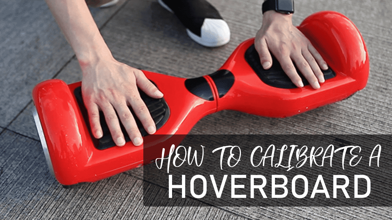 How to calibrate your Swegway Hover-board?