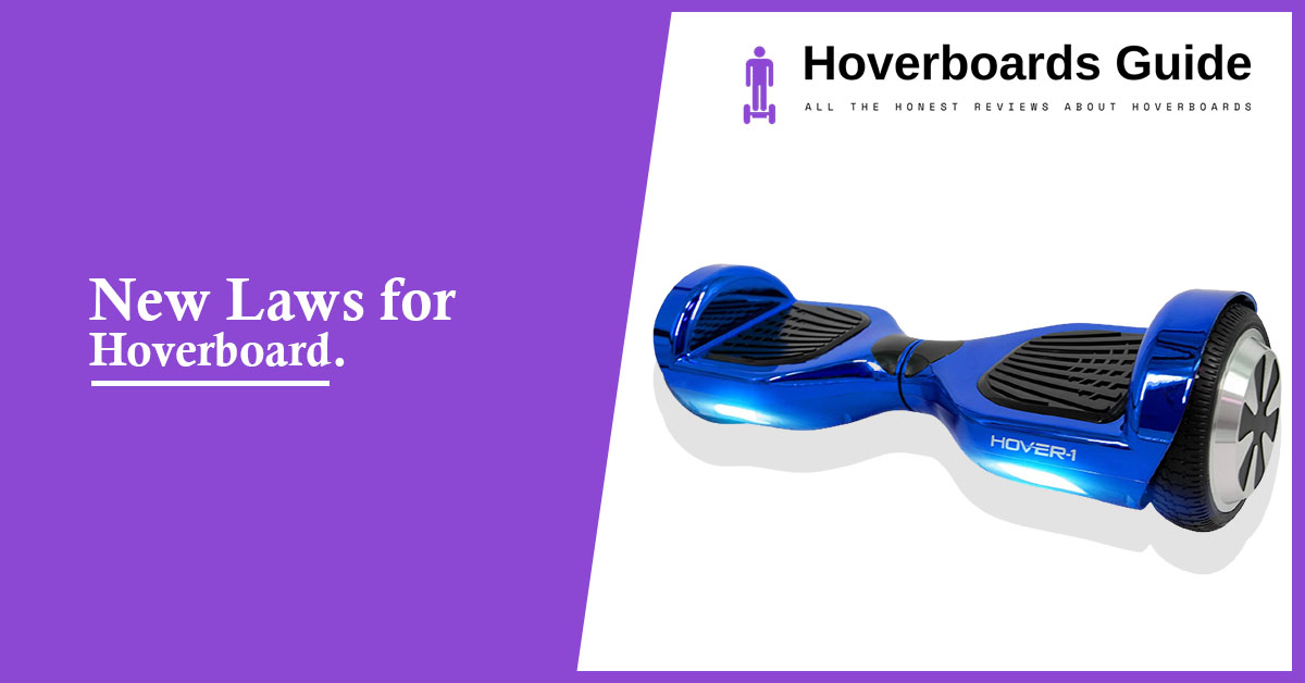 New Laws for Hoverboard of 2020