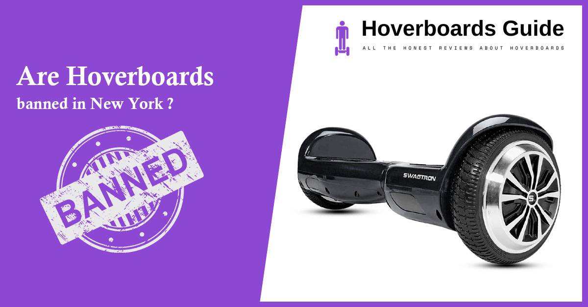Are Hoverboards banned in New York ?- Hoverboard News