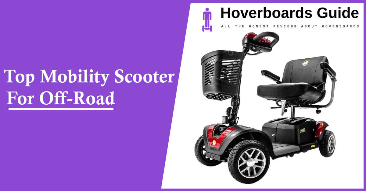 Top Mobility Scooter For Off-Road