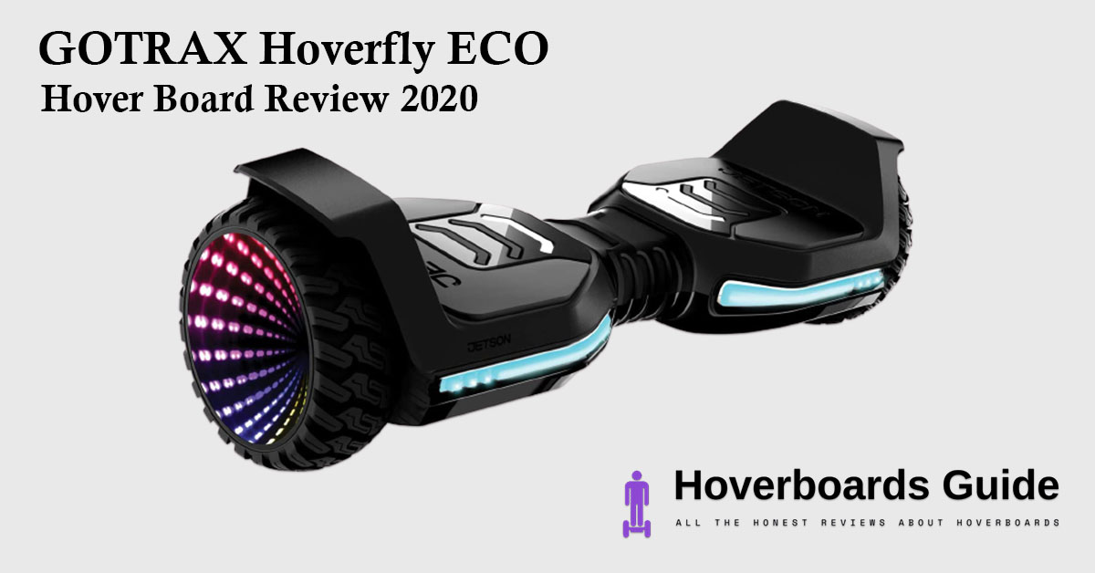GOTRAX Hoverfly ECO Hover Board Review 2020